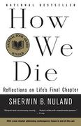 How We Die 1st Edition 9780679742449 0679742441