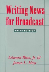 Writing News for Broadcast 3rd Edition 9780231079730 0231079737