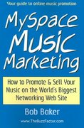 MySpace Music Marketing 0 9780971483842 0971483841