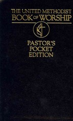 The United Methodist Book of Worship Pastor's Pocket Edition 1st Edition 9780687019625 0687019621