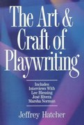 Art and Craft of Playwriting 1st Edition 9781884910463 1884910467