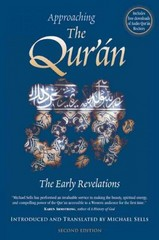 Approaching the Qur'an 2nd Edition 9781883991692 1883991692