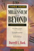Three Views on the Millennium and Beyond 1st Edition 9780310201434 0310201438