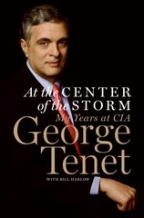At the Center of the Storm 1st Edition 9780061147784 0061147788