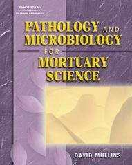 Pathology and Microbiology for Mortuary Science 1st edition 9781401825195 1401825192