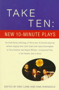 Take Ten: New 10-Minute Plays 1st edition 9780679772828 0679772820