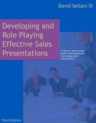 Developing and Role Playing Effective Sales Presentations 3rd edition 9780324223972 0324223978