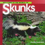 Welcome to the World of Skunks 0 9781551108551 1551108550