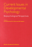 Current Issues in Developmental Psychology 1st edition 9780792359838 0792359836