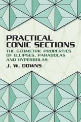Practical Conic Sections 1st Edition 9780486428765 0486428761