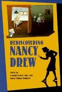 Rediscovering Nancy Drew 1st Edition 9780877455011 0877455015