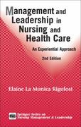Management and Leadership in Nursing and Health Care 2nd edition 9780826125255 0826125255
