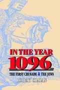 In the Year 1096 1st Edition 9780827606326 082760632X
