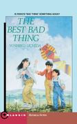 The Best Bad Thing 2nd edition 9780689717451 0689717458