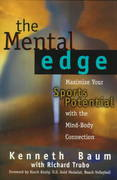 The Mental Edge 1st edition 9780399524813 0399524819