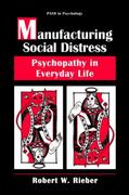 Manufacturing Social Distress 1st edition 9780306453465 0306453460