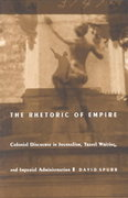 The Rhetoric of Empire 0 9780822313175 0822313170