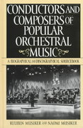 Conductors and Composers of Popular Orchestral Music 0 9780313302602 031330260X
