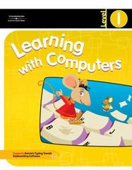 Learning with Computers Level 1 1st edition 9780538437820 0538437820