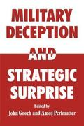 Military Deception and Strategic Surprise! 1st edition 9780714632025 0714632023