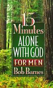 15 Minutes Alone with God for Men 0 9781565073258 1565073258