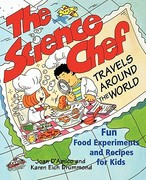 The Science Chef Travels Around the World 1st edition 9780471117797 047111779X