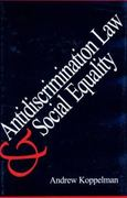 Anti-Discrimination Law and Social Equality 0 9780300064827 0300064829