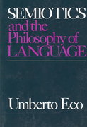 Semiotics and the Philosophy of Language 1st Edition 9780253203984 0253203988