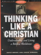 Thinking Like a Christian 1st Edition 9780805438963 0805438963