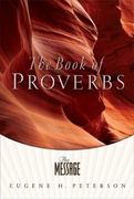 The Book of Proverbs - The Message 0 9781576836750 1576836754