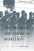 The Negro in the American Rebellion 0 9780821415283 082141528X
