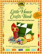 My Little House Crafts Book 0 9780064462044 0064462048