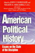 American Political History 0 9780268006525 0268006520