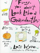 Funny, You Don't Look Like a Grandmother 1st edition 9780517571576 0517571579