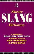 Shorter Slang Dictionary 1st edition 9780203380079 020338007X