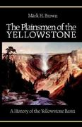 The Plainsmen of the Yellowstone 0 9780803250260 0803250266