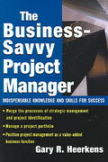 The Business Savvy Project Manager 1st edition 9780071443074 007144307X