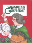 Grandma's Night Before Christmas 0 9780879058203 087905820X