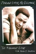 Marvin Gaye, My Brother 0 9780879307424 0879307420