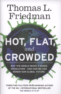 Hot, Flat, and Crowded 1st Edition 9781846141294 184614129X