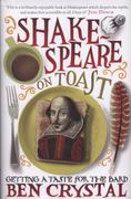 Shakespeare on Toast 1st Edition 9781848314771 1848314779