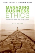Managing Business Ethics Straight Talk About How To Do It Right