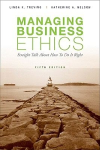 Managing Business Ethics 5th edition 9780470343944 047034394X
