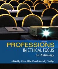 Professions in Ethical Focus 0 9781551116990 1551116995