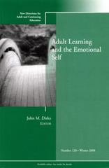 Adult Learning and the Emotional Self 1st edition 9780470446744 0470446749