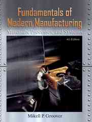 Fundamentals of Modern Manufacturing 4th Edition 9780470467008 0470467002