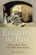Essaying the Past 1st edition 9781405182799 1405182792