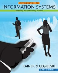 Introduction to Information Systems 3rd Edition 9780470473528 0470473525