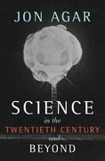 Science in the 20th Century and Beyond 1st Edition 9780745634708 0745634702
