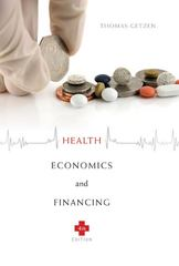 Health Economics and Financing 4th Edition 9780470469019 0470469013